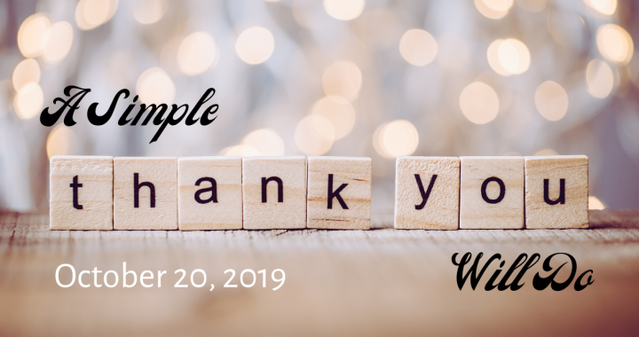 A Simple Thank You Will Do