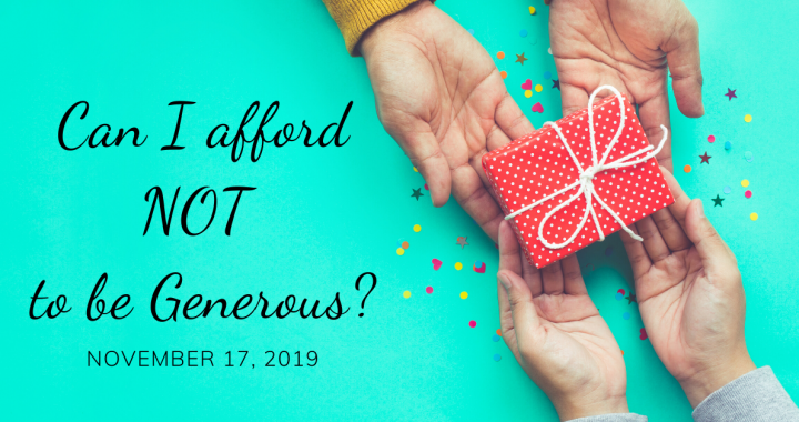 Can I Afford NOT to be Generous? pt 2