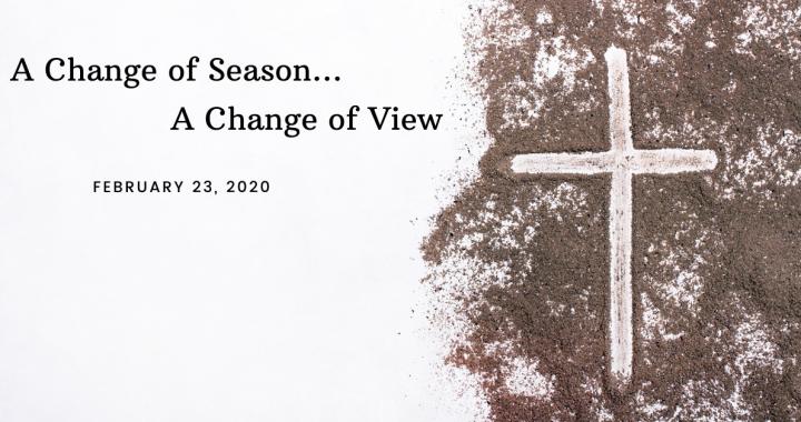 A Change of Season, A Change of View
